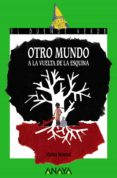 OTRO MUNDO A LA VUELTA DE LA ESQUINA - 9788469834862 - VIOLETA MONREAL