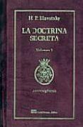 LA DOCTRINA SECRETA: SINTESIS DE LA CIENCIA, LA RELIGION Y LA FIL OSOFIA (2 ED.) - 9788476271162 - H. P. BLAVATSKY