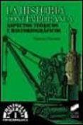 LA HISTORIA CONTEMPORANEA: ASPECTOS TEORICOS E HISTORIOGRAFICOS - 9788477387862 - GONZALO PASAMAR