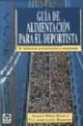GUIA DE ALIMENTACION PARA EL DEPORTISTA (3ª ED.) - 9788479024062 - ALBERTO MUÑOZ