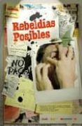 REBELDIAS POSIBLES - 9788480487962 - LUIS GARCIA ARAUS