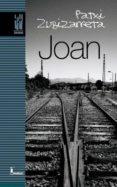 JOAN (+DVD) - 9788481365962 - PATXI ZUBIZARRETA