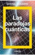 LAS PARADOJAS CUANTICAS - 9788482986562 - VV.AA.