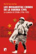 LOS BRIGADISTAS CHINOS EN LA GUERRA CIVIL - 9788483198162 - HWEI-RU TSOU