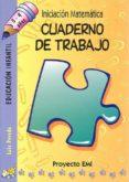 INICIACION MATEMATICA (3-4 AÑOS): CUADERNO DE TRABAJO (PROYECTO E MI) - 9788483251362 - PEREDA. LUIS