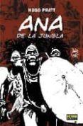 ANA DE LA JUNGLA - 9788484313762 - HUGO PRATT