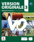 VERSION ORIGINALE 3 B1 LIVRE DE L ELEVE+CD - 9788484435662 - VV.AA.