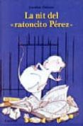 LA NIT DEL RATONCITO PEREZ - 9788484700562 - CAROLINE PISTINIER