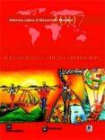 EL DESARROLLO Y LA NUEVA GENERACION : INFORME SOBRE EL DESARROLLO MUNDIAL 2007 - 9788484763062 - VV.AA.