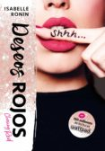 DESEOS ROJOS (CHASING RED 3) - 9788490438862 - ISABELLE RONIN