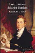las confesiones del señor harrison (ebook)-elizabeth gaskell-9788490654262