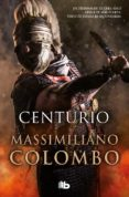 CENTURIO - 9788490704462 - MASSIMILIANO COLOMBO