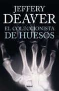(PE) EL COLECCIONISTA DE HUESOS - 9788492915262 - JEFFERY DEAVER