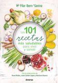 las 101 recetas más saludables para vivir y sonreír (ebook)-maria pilar ibern-9788494608162