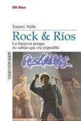 rock & rios-josemi valle-9788495749062