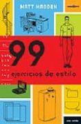 99 ejercicios de estilo-matt madden-9788496722262