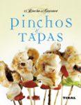 PINCHOS Y TAPAS - 9788499280462 - VV.AA.