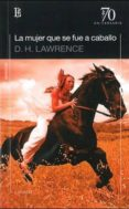 MUJER QUE SE FUE A CABALLO - 9789500398862 - D.H. LAWRENCE