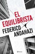 el equilibrista (ebook)-federico andahazi-9789504958062