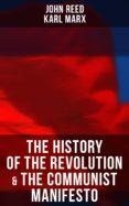 Descargar gratis libros j2ee pdf THE HISTORY OF THE REVOLUTION & THE COMMUNIST MANIFESTO ePub RTF PDF in Spanish de JOHN REED, MARX KARL 4064066051372
