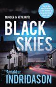 BLACK SKIES - 9780099563372 - ARNALDUR INDRIDASON