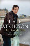 ONE GOOD TURN (JACKSON BRODIE) - 9780552777872 - KATE ATKINSON