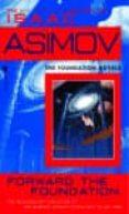 FORWARD THE FOUNDATION - 9780553565072 - ISAAC ASIMOV