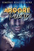 Ebook descargas en línea gratis ARDORE POLARE 9781507179772 de  CHM RTF PDF (Spanish Edition)