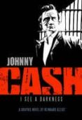 JOHNNY CASH: I SEE A DARKNESS - 9781906838072 - REINHARD KLEIST