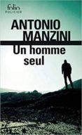 un homme seul-antonio manzini-9782072829772