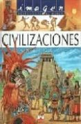 CIVILIZACIONES ANTIGUAS (INCLUYE PUZZLE) - 9782215063872 - VV.AA.