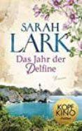 DAS JAHR DER DELFINE - 9783431039672 - SARAH LARK