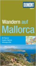 MALLORCA WANDERFUHRER - 9783770180172 - VV.AA.