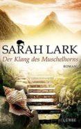 DER KLANG DES MUSCHELHORNS - 9783785724972 - SARAH LARK
