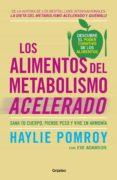 los alimentos del metabolismo acelerado (colección vital) (ebook)-haylie pomroy-9786073165372