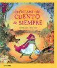 CUENTAME UN CUENTO DE SIEMPRE - 9788408066972 - GEORGIE ADAMS