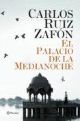 EL PALACIO DE LA MEDIANOCHE - 9788408131472 - CARLOS RUIZ ZAFON