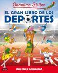 GERONIMO STILTON. EL GRAN LIBRO DE LOS DEPORTES - 9788408155072 - GERONIMO STILTON