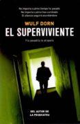 EL SUPERVIVIENTE - 9788415355472 - WULF DORN