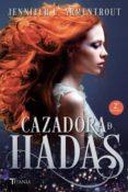 CAZADORA DE HADAS (CAZADORA DE HADAS 1) - 9788416327072 - JENNIFER L. ARMENTROUT