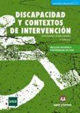 discapacidad y contextos de intervención-jose manuel suarez riveiro-9788416466672