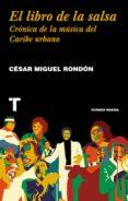 el libro de la salsa (ebook)-cesar miguel rondon-9788416714872