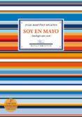 soy en mayo (antología 1982-2016) 2ª ed.-julio martinez mesanza-9788417266172