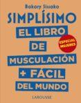 simplísimo. el libro de musculación más fácil del mundo. especial mujeres-baraky sissako-9788417273972