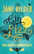 GIN FIZZ - 9788417451172 - JANE KELDER