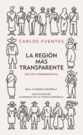 la región más transparente (edición conmemorativa de la rae y la asale) (ebook)-carlos fuentes-9788420437972