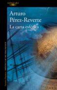 LA CARTA ESFERICA - 9788420472072 - ARTURO PEREZ-REVERTE