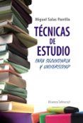 TECNICAS DE ESTUDIO PARA SECUNDARIA Y UNIVERSIDAD - 9788420608372 - MIGUEL SALAS PARRILLA