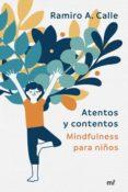 ATENTOS Y CONTENTOS - 9788427043572 - RAMIRO A. CALLE