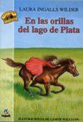 EN LAS ORILLAS DEL LAGO DE LA PLATA - 9788427932272 - LAURA INGALLS WILDER